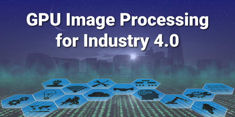 Image Processing for Industry-4.0